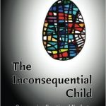 Review of The Inconsequential Child