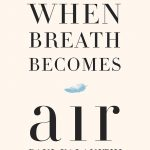 Review of When Breath Becomes Air