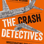 Review of The Crash Detectives