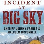 Review of Incident at Big Sky